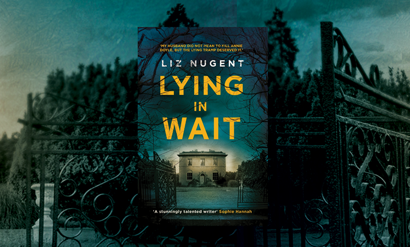 Book Club | Liz Nugent – Lying In Wait + Author Q&A