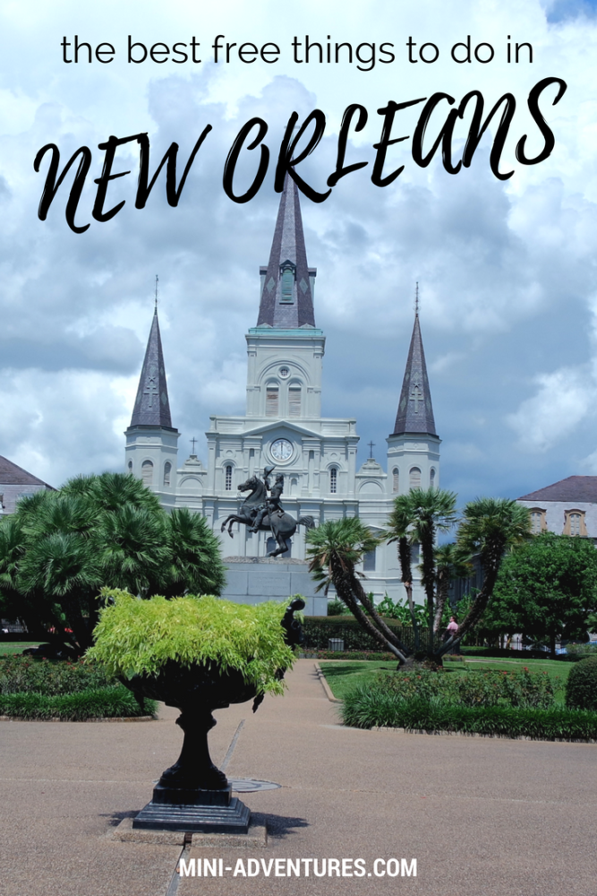 The Best Free Things to do in New Orleans | City Guide | The Deep South | Budget travel