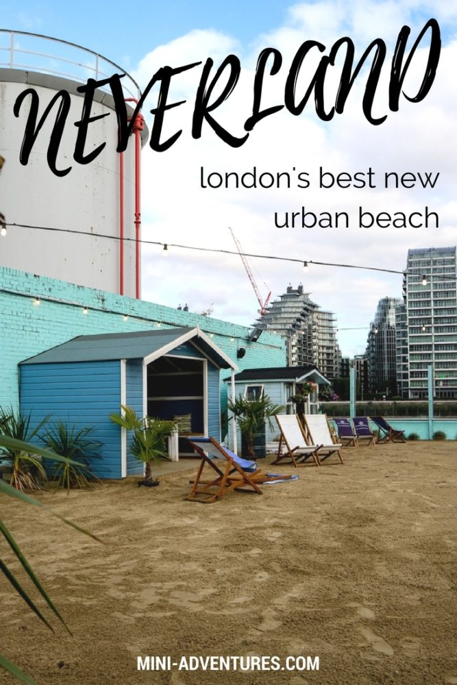 An evening at Neverland urban beach bar, London | City life | Things to do | London life | Beach huts | Eating and drinking