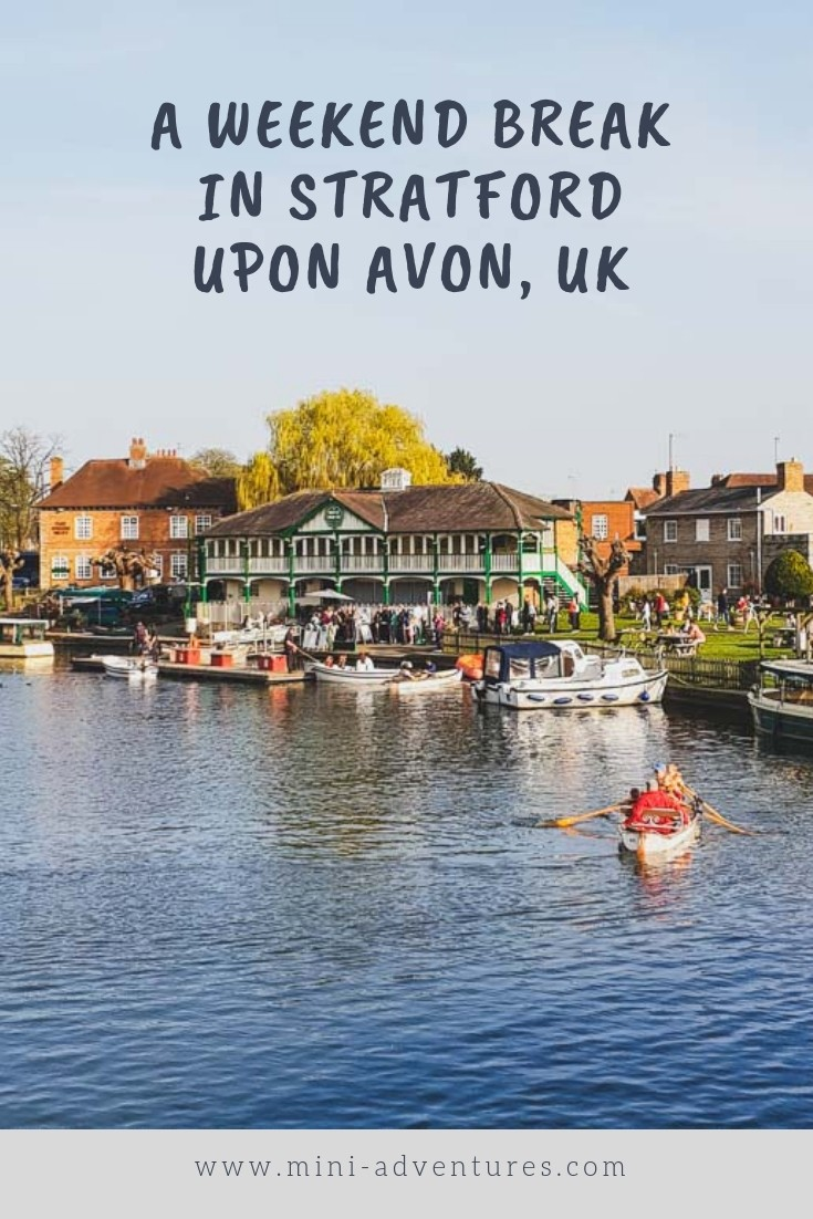 A Stratford Upon Avon weekend break guide | What to do, where to eat and what to see in Stratford, UK